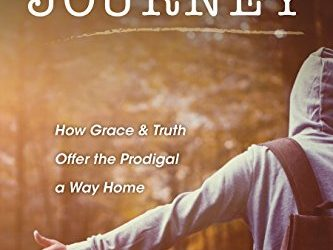 """""""Messy Journey: How Grace and Truth Offer the Prodigal a Way Home,"""" a book review"""